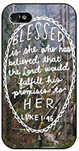 iPhone 5 / 5s Bible Verse - Blessed is she who has believed that the Lord will fulfill his promises to her. Luke 1:45. Forest - black plastic case / Verses, Inspirational and Motivational