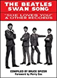 The Beatles Swan Song, Bruce Spizer, 0966264975