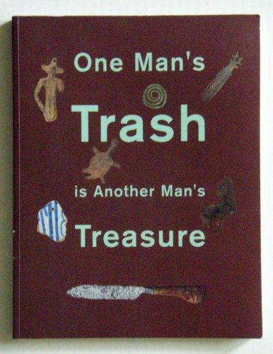 One Man's Trash Is Another Man's Treasure (Dutch and English Edition)