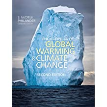 Encyclopedia of Global Warming and Climate Change, Second Edition (English Edition)