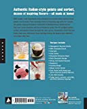 Making Artisan Gelato: 45 Recipes and Techniques