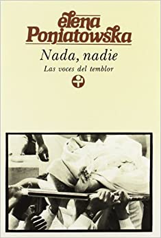 Book Nada, nadie. Las voces del temblor (Biblioteca Era) (Spanish Edition) by Elena Poniatowska (2006-01-01)