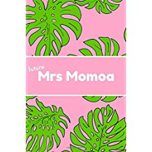 Future Mrs Momoa: Gifts,Notebook,School,College ruled,Composition Notebooks,Journal,Christmas,Birthday,Personalised,Engagement