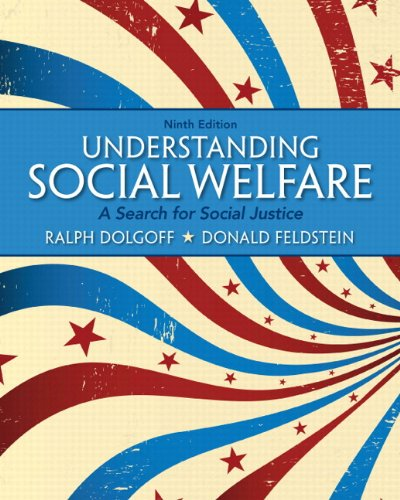 Understanding Social Welfare: A Search for Social Justice Plus MyLab Search with eText -- Access Card Package (9th Edition)