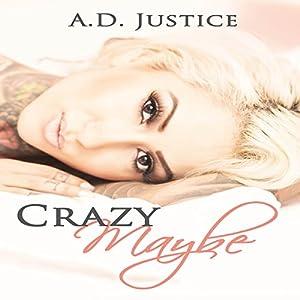 Crazy Maybe Audiobook
