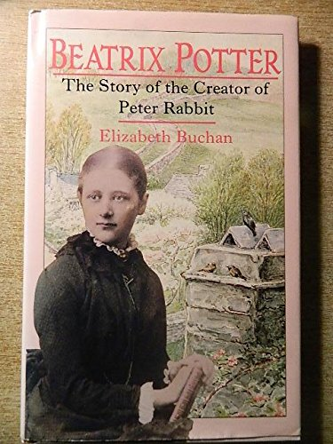 Beatrix Potter: The Story of the Creator of Peter Rabbit by Frederick Warne