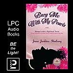 Bury Me with My Pearls | Jane Jenkins Herlong