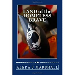 LAND of the HOMELESS BRAVE