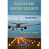Aviation and Airport Security: Terrorism and Safety Concerns, Second Edition