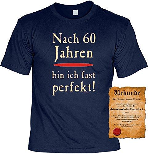T-Shirt mit Urkunde - Nach 60 Jahren bin ich fast perfekt - lustiges Sprüche Shirt als Geschenk zum sechzigsten Geburtstag - NEU mit gratis Zertifikat!