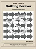 Natural Process of Quitting Forever, M. A. Weber, 1434397769