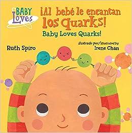 Descargar Al Bebé Le Encantan Los Quarks Epub Gratis