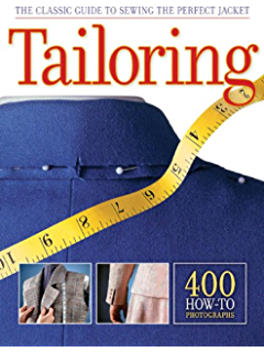 Making trousers for men women a multimedia sewing workshop tailoring the classic guide to sewing the perfect jacket fandeluxe Choice Image