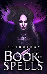 Book of Spells: An Anthology of Novellas