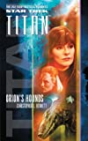 Star Trek: Titan #3: Orion's Hounds (Star Trek: The Next Generation)