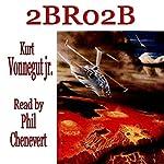 2BR02B   Kurt Vonnegut Jr