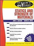 Schaum's Outline of Statics and Strength of