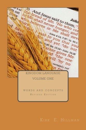 Kingdom Language: Volume One - Revised Edition