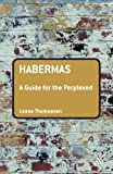 Habermas, Mendieta and Lasse Thomassen, 0826487661