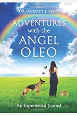 Adventures with Oleo: An Experiential Journal Paperback