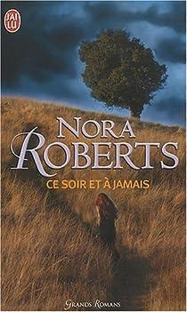 Ce soir et à jamais par Roberts