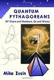 Quantum Pythagoreans, Mike Ivsin, 1847288480