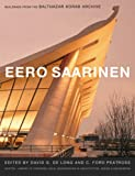 img - for Eero Saarinen : Buildings from the Balthazar Korab Archive book / textbook / text book
