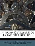 Historia de Valter e de la Pacient Griselda..., Bernat Metge and Francesco Petrarch, 1272486753