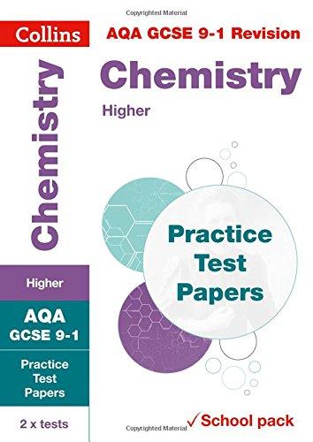 BEST Collins GCSE 9-1 Revision – AQA GCSE Chemistry Higher Practice Test Papers [R.A.R]