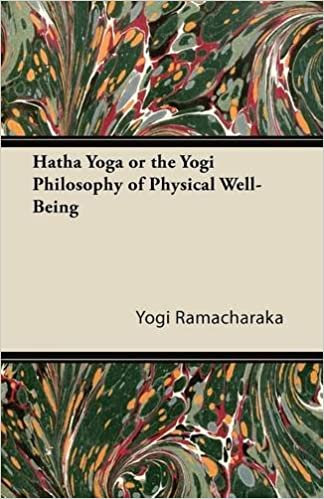 Book Hatha Yoga or the Yogi Philosophy of Physical Well-Being