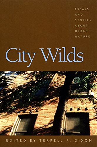 Download City Wilds: Essays and Stories about Urban Nature PDF