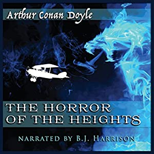 The Horror of the Heights [Classic Tales Edition] Audiobook