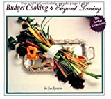 Budget Cooking, Elegant Dining, Sue Epstein, 0943706629