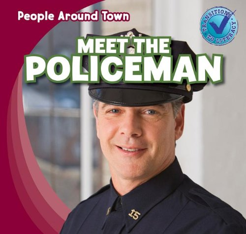 Download Meet the Policeman (People Around Town) PDF