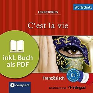 C'est la vie (Compact Lernstories) Hörbuch