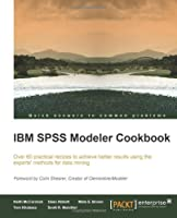 IBM SPSS Modeler Cookbook Front Cover