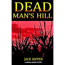 Dead Man's Hill: The Combine ATE Fluffy, and now she's buried in the cornfiled... Right on Dead Man's Hill!