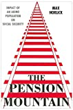 The Pension Mountain, Max Horlick, 0533156009