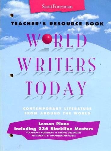 World Writers Today Teacher's Resource Book and lesson plans (Contemporary Literature from around the world., Lesson pla