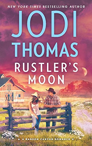 Books : Rustler's Moon (Ransom Canyon)