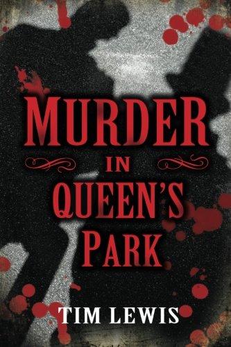Read Online Murder in Queen's Park: Cemetery Murders, Vol. 3 (Volume 3) pdf