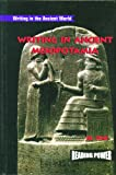 img - for Writing in Ancient Mesopotamia (Reading Power: Writing in the Ancient World) book / textbook / text book