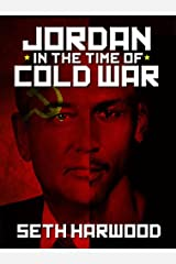 Jordan in the Time of Cold War: a short story Kindle Edition