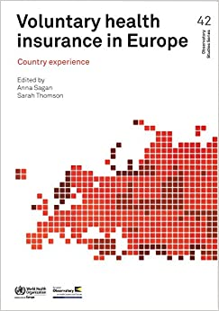 Book Voluntary Health Insurance in Europe: Country Experience (Euro Publication)