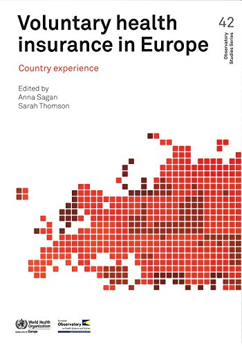 Voluntary Health Insurance in Europe: Country Experience (A EURO Publication) Pdf