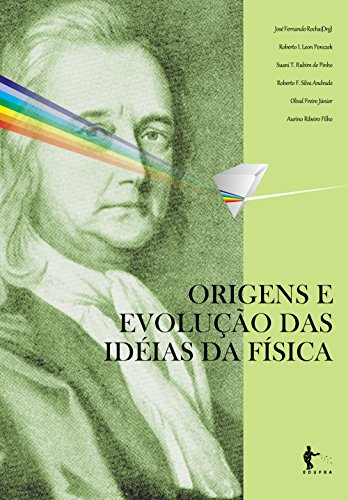 Origens evolução das idéias física ebook