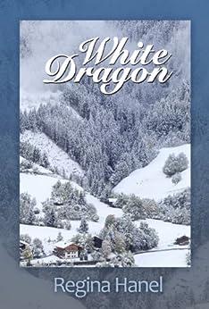 White Dragon by [Hanel, Regina]