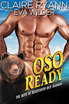 OSO Ready: The Boys of Beartooth Bay: Harrison by [Ryann, Claire, Wilder, Eva]