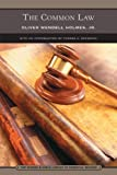 The Common Law, Oliver Wendell Holmes, 0760754985