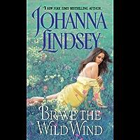 Brave the Wild Wind (Wyoming Book 1)